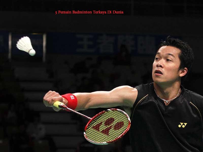 5 Pemain Badminton Terkaya Di Dunia